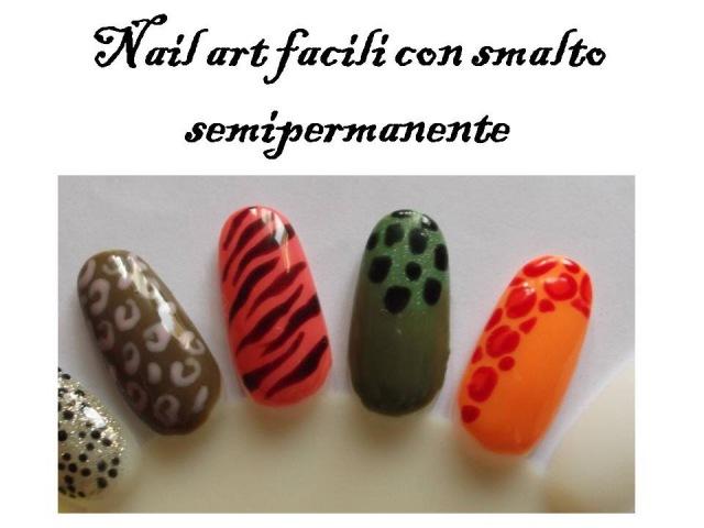 Nail art facili con smalto semipermanente animalier