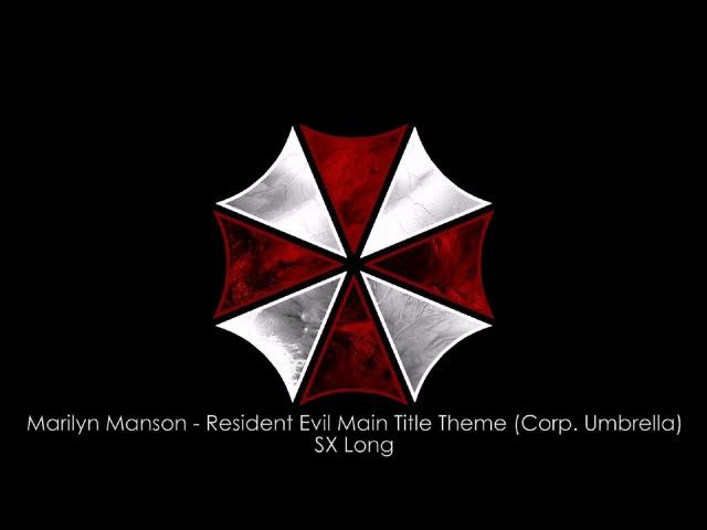 Marilyn Manson Resident Evil Main Title Theme Corp Umbrella SX Long