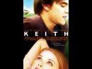 Кит/Keith (2008) драма, мелодрама, четверг, 📽 фильмы, выбор, кино, приколы, топ, кинопоиск