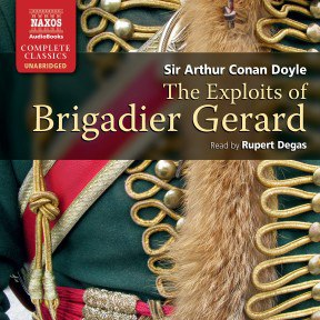 Arthur Conan Doyle - The Exploits of Brigadier Gerard