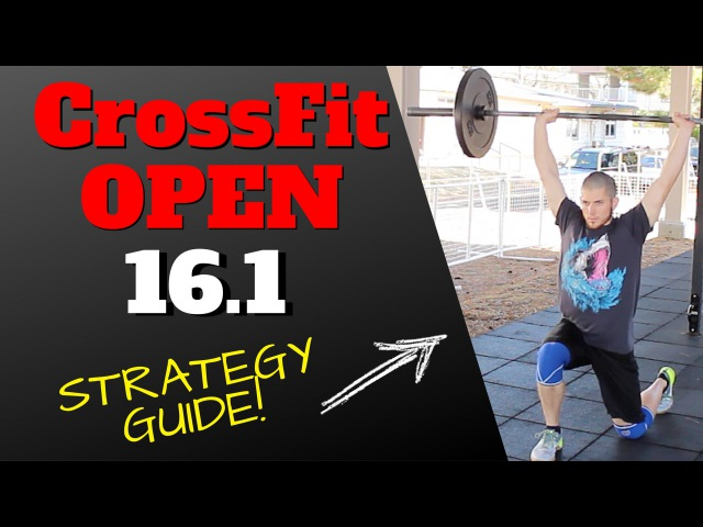 CrossFit Open 16.1 Strategy Video (OFFICIAL WODprep)