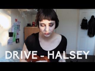 drive: halsey   savannah brown