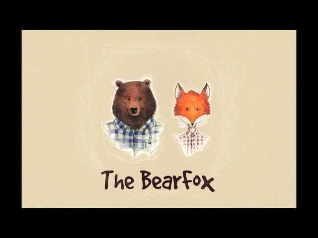 The BearFox Holding You