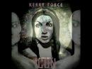 Kerry Force - Маленькая Игра (quBBa produciton)