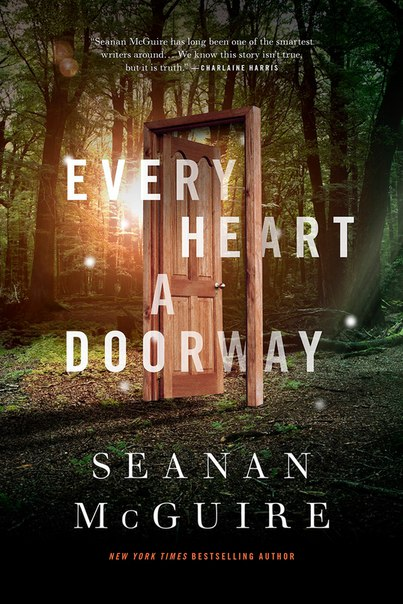 Every Heart a Doorway (Every Heart A Doorway #1)