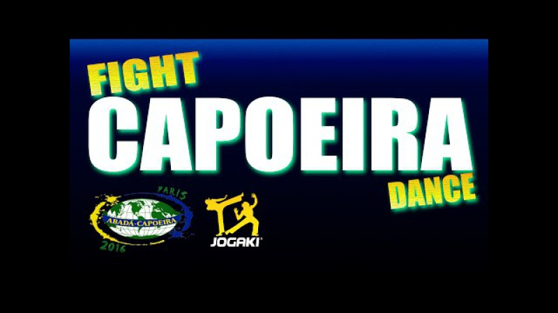 ABADÁ CAPOEIRA FIGHT OR DANCE Batizado 2016 et Festival Jogaki à Paris