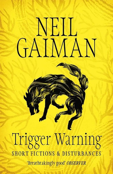 Neil Gaiman Trigger Warning