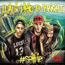 LCA & Melo D Bright - Selfie (Radio Version) [ Global Dance Records ]