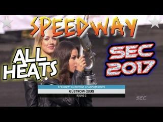 Speedway SEC 2017 2 Runda Gustrow Niemcy All Heats