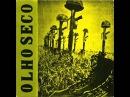 Olho Seco - Botas Fuzis Capacetes (EP 1983)