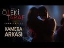 Öteki Taraf Film Kamera Arkası Özcan Deniz Meryem Uzerli Aslı Enver HD