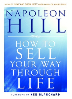 How-To-Sell-Your-Way-Through-Life-Napoleon-Hill