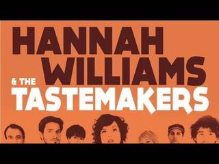 03 Hannah Williams & The Tastemakers - Do Whatever Makes You Feel Hot [Record Kicks]