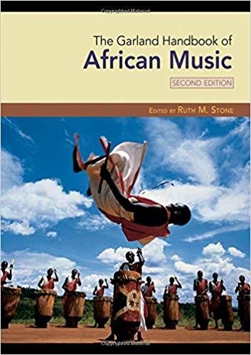 Ruth M. Stone] The Garland Handbook of African Mu