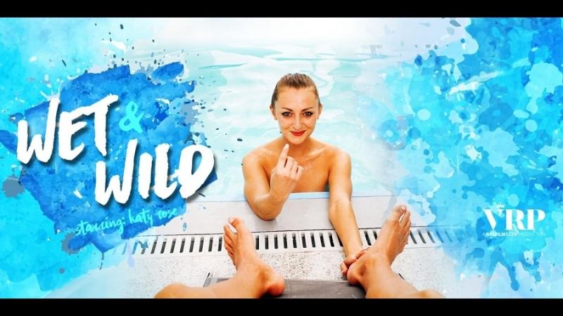 VRon Katy Rose ( Wet Wild) 2017 г. , POV, Blow Job, All sex, Virtual Reality, VR, 1440p Gear