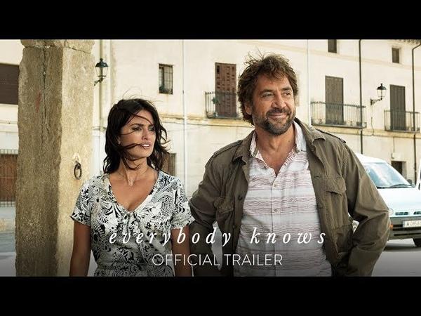 Everybody Knows Asghar Farhadi Trailer 2018