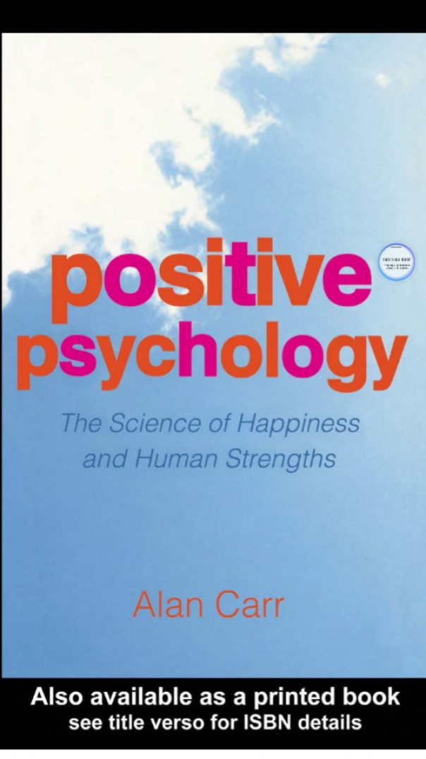 Positive Psychology The Science of Happiness
