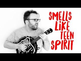 SMELLS LIKE TEEN SPIRIT - NIRVANA (AWESOME UKULELE COVER!)