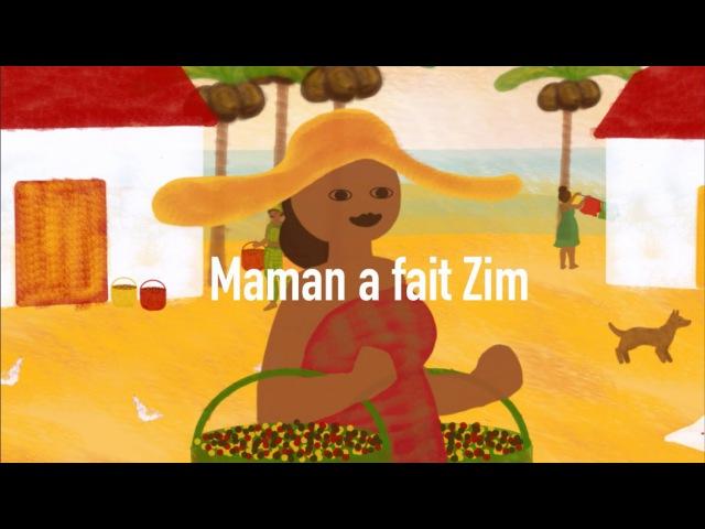 Maman a fait zim - Comptine antillaise pour bébés (avec paroles)
