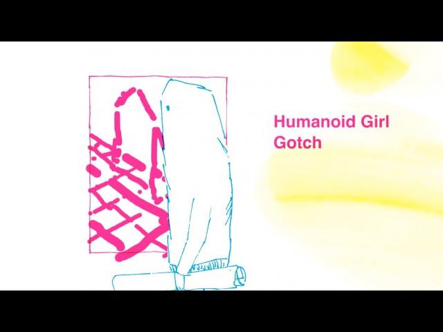 Gotch(後藤正文)『Humanoid Girl 機械仕掛けのあの娘』 Music Video