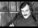 Леонид Филатов (24.12.1946 - 26.10.2003). Раскрывая тайны звёзд. Москва Доверие. 26.03.2017