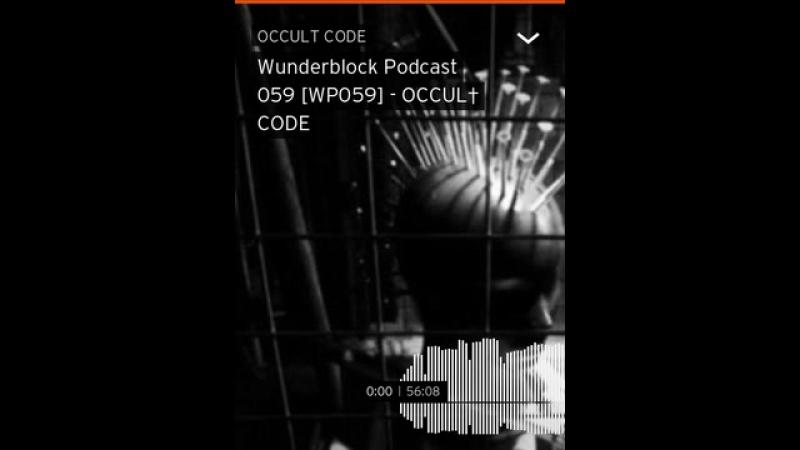 Wunderblock Podcast 059 WP059 OCCUL† CODE