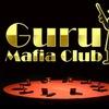 GURU Mafia Club