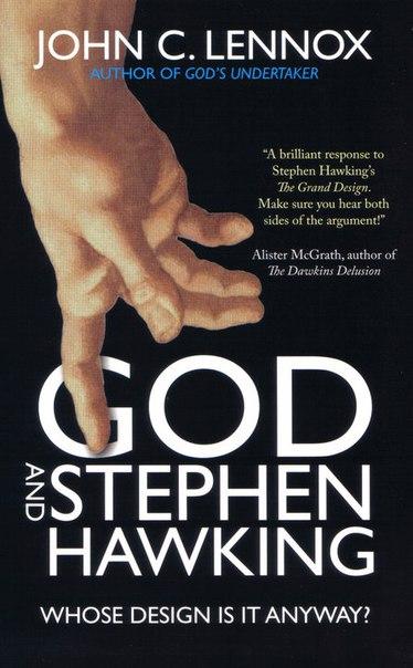 John C. Lennox - God and Stephen Hawking