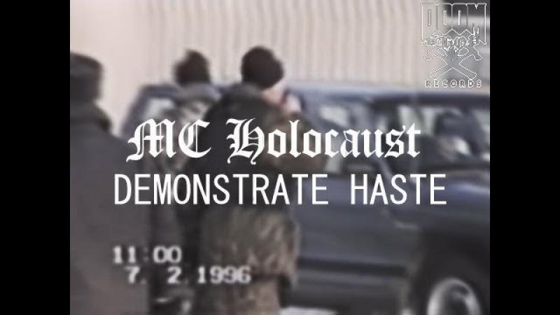 MC HOLOCAUST DEMONSTRATE HASTE PROD DJ AKOZA