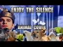 Depeche Mode Enjoy The Silence Animal Cover