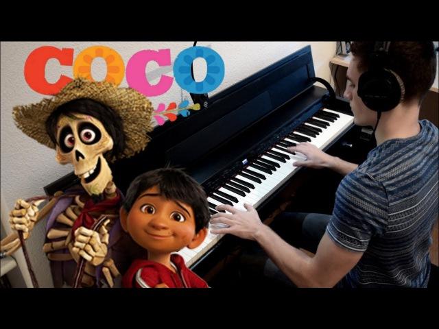 Pixar's COCO - Un Poco Loco (Piano Cover)