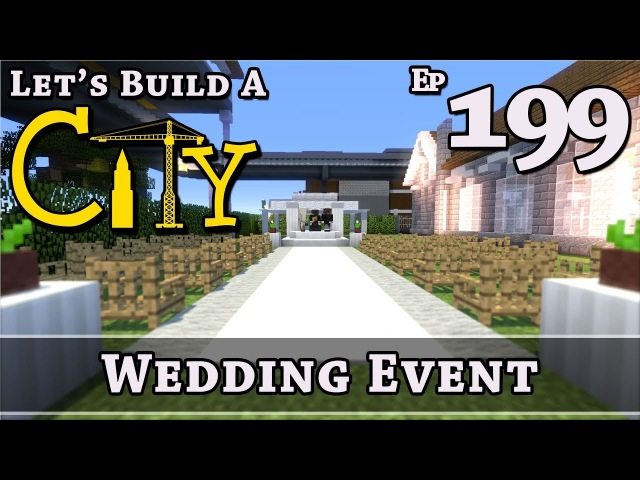 How To Build A City Minecraft Wedding Event E199