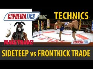SIDE TEEP (CHAPA) vs FRONT KICK (BENCO) TRADE