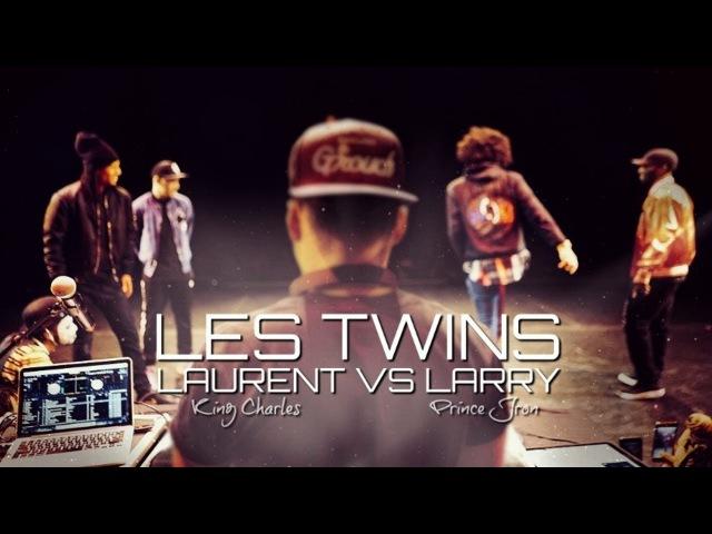 LES TWINS   LAURENT VS LARRY BATTLE ( King Charles x Prince Jron)