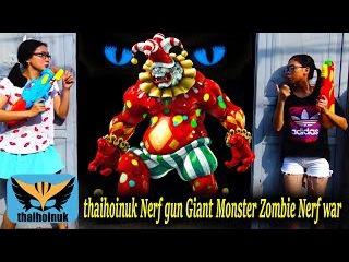 thaihoinuk Spiderman & Power Rangers Nerf gun Giant Monster Zombie Nerf war Action movie