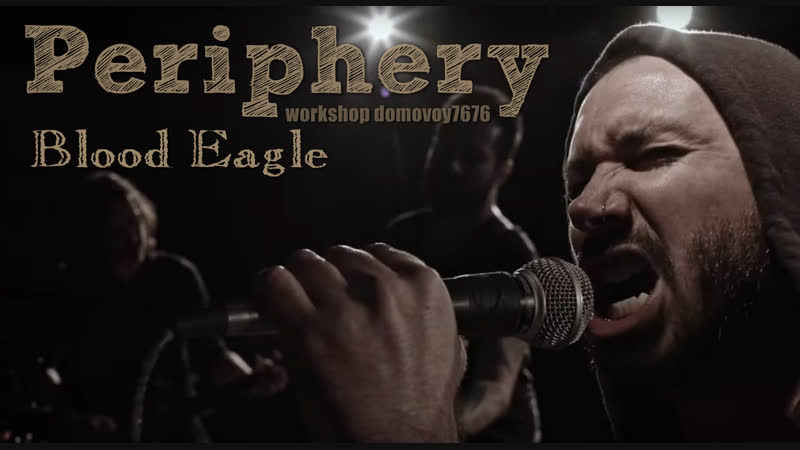 Periphery Blood Eagle Official Video 2019