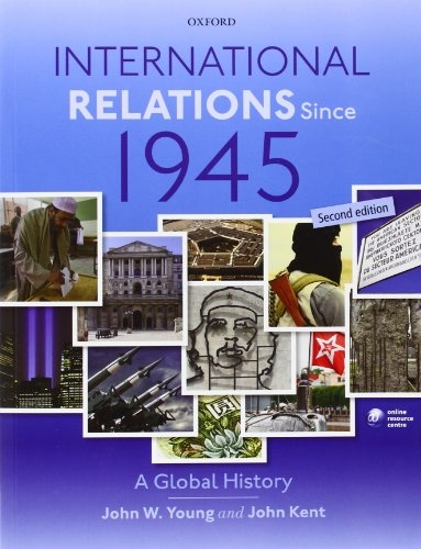 International Relations Since 1945- 2 edition