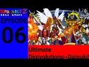 Super Fairilu Z | Episode 6 - Ultimate Digivolutions~Daisuki!