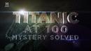 2012 Титаник Тайна Разгадана Документальный