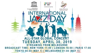 2019 International Jazz Day All-Star Global Concert from Melbourne