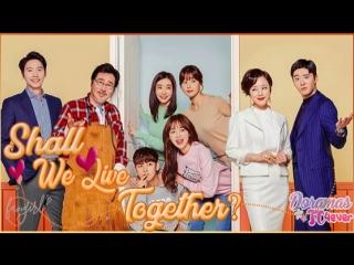 Shall We Live Together [EP47] DoramasTC4ever