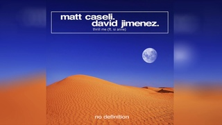 Matt Caseli & David Jimenez feat. Si Anne - Thrill Me (Audio)