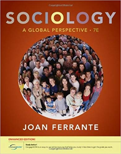 6205.Sociology A Global Perspective, Enhanced (Available Titles Coursemate) by Joan Ferrante-Wallace