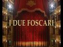 I DUE FOSCARI- Nucci- La Scola- Pendatchanska- Teatro di San Carlo, Naples Nello Santi - 2000