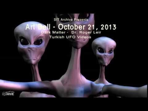 Art Bell's Dark Matter - Roger Leir - Turkish UFO Videos