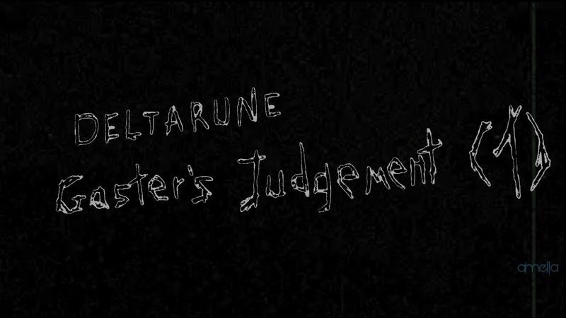 DELTARUNE - Gaster's Judgement (1) | by amella