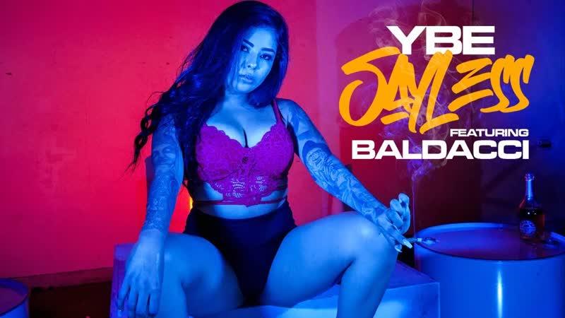YBE SAY LESS FT BALDACCI MUSIC VIDEO 2019