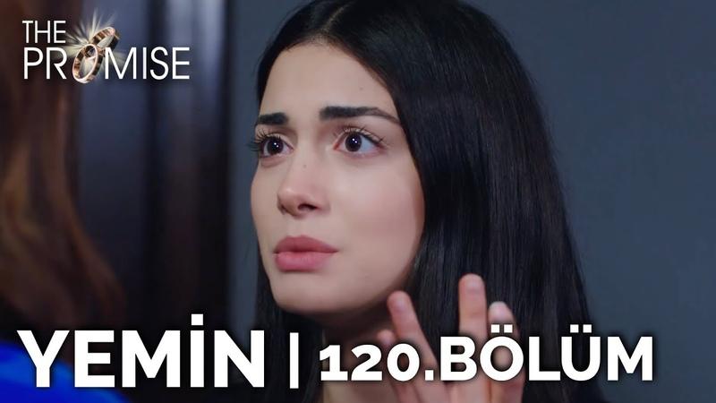 Yemin 120 Bölüm The Promise Season 2 Episode 120