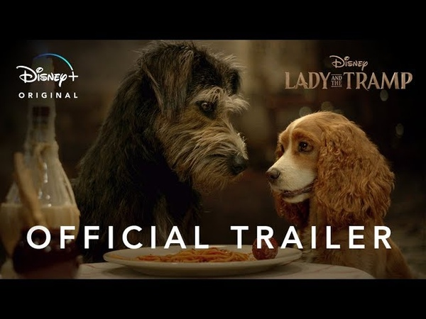 Lady and the Tramp | Official Trailer | Disney | Streaming November 12