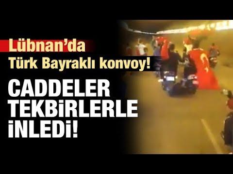 Beyrut caddelerinde Türk Bayraklı konvoy GÜNCEL Haberler282